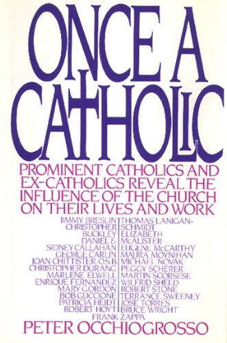 9780395421116: Once a Catholic: Prominent Catholics and Ex-Catholics Discuss the Influence of the Church on Their Lives and Work