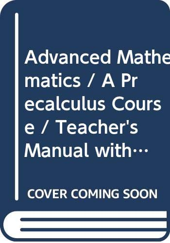 9780395423806: Advanced Mathematics / A Precalculus Course / Teacher's Manual with Solutions