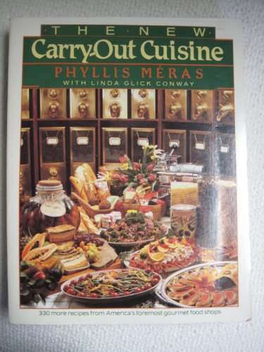 9780395425046: The New Carry-Out Cuisine
