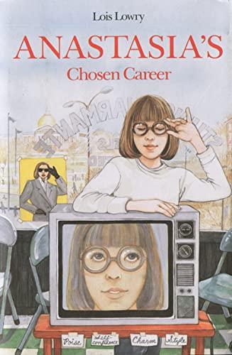 9780395425060: Anastasia's Chosen Career (An Anastasia Krupnik story)