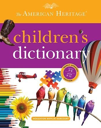 The American Heritage Children's Dictionary: American Heritage Dictionary
