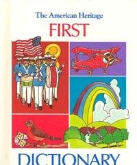 9780395425305: The American Heritage First Dictionary
