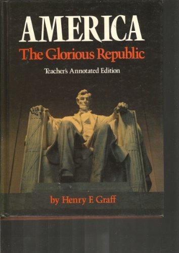 9780395425336: America, the glorious republic