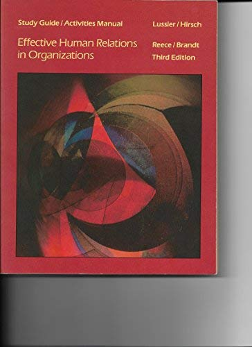 Study Guide / Activities Manual for Effective Human Relations in Organizations: Bary L. Reece