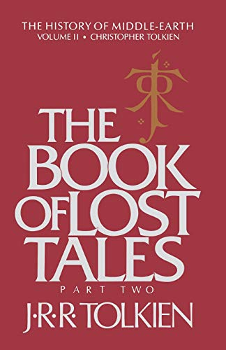 9780395426401: The Book of Lost Tales: Part Two (History of Middle-earth)