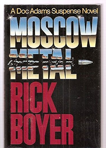 Moscow Metal: Boyer, Rick