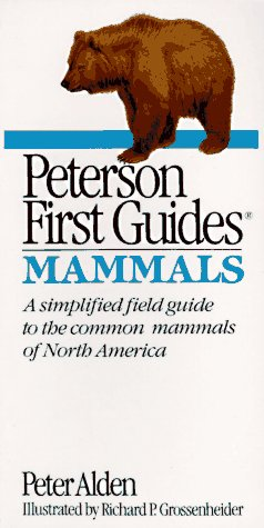 Peterson First Guide to Mammals of North America. [A simplified field guide to the common mammals...