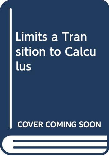 9780395430453: Limits a Transition to Calculus