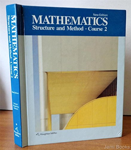 9780395430484: Mathematics: Structure and Method (Course 2)