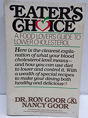 9780395430750: Eater's Choice: A Food Lover's Guide to Lower Cholesterol