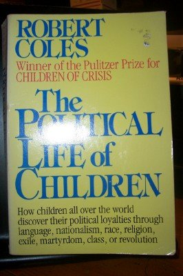 9780395431528: The Political Life of Children
