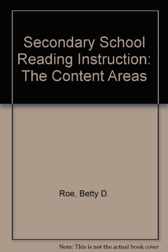 Secondary School Reading Instruction: The Content Areas
