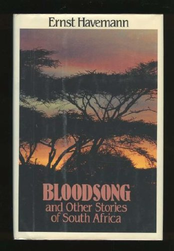 Bloodsong - And Other Stories of South Africa