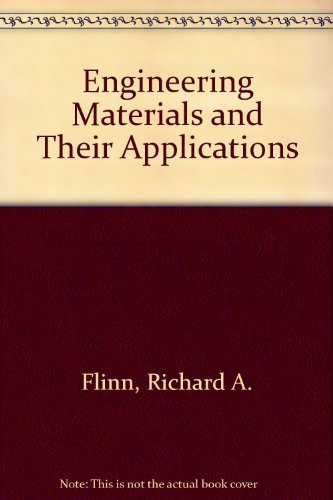 9780395433058: Engineering Materials and Their Applications