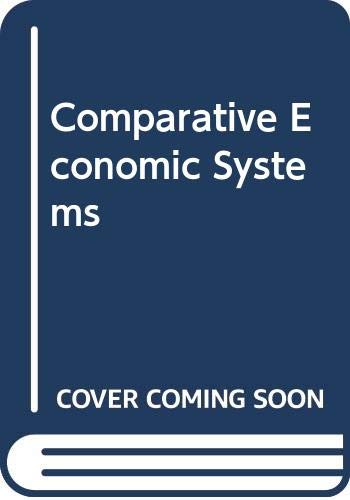 9780395433324: Comparative economic systems