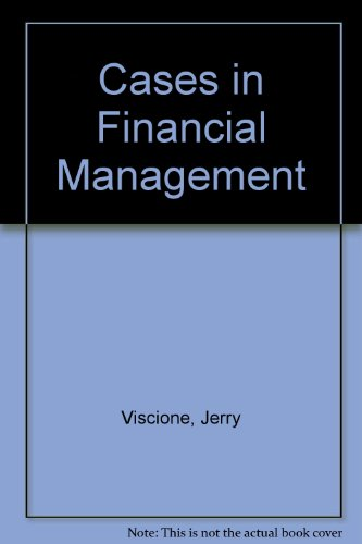 Cases in Financial Management: Jerry Viscione