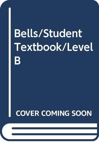 9780395436769: Bells/Student Textbook/Level B