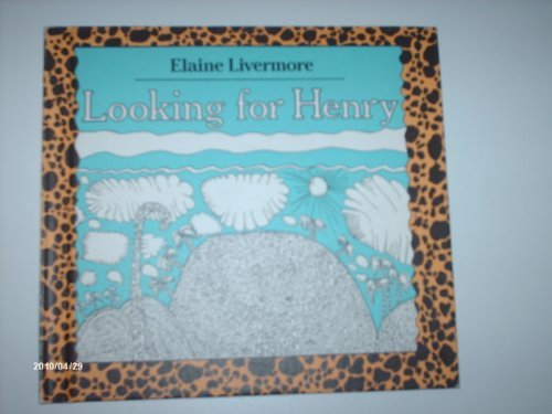 Looking for Henry: Livermore, Elaine