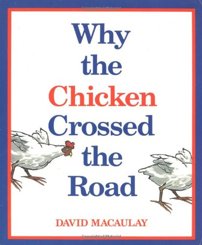 9780395442418: Why the Chicken Crossed the Road