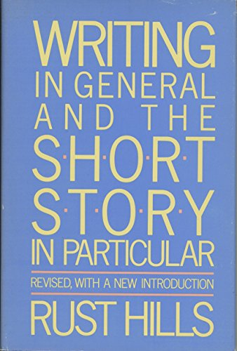 9780395442555: Writing in General and the Short Story in Particular: An Informal Textbook