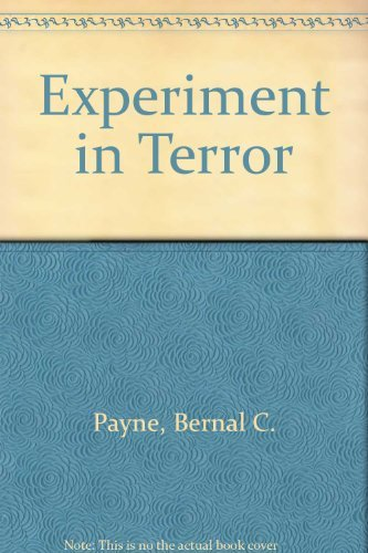 Experiment in Terror: Payne, Bernal C.,