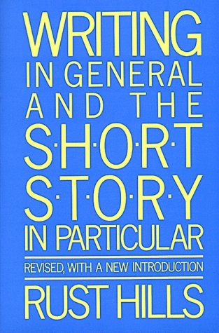 9780395442685: Writing in General and the Short Story in Particular: An Informal Textbook
