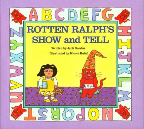 9780395443125: Rotten Ralph's Show and Tell