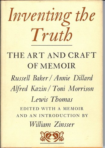 9780395445266: Inventing the Truth: The Art and Craft of Memoir (Writer's Craft)