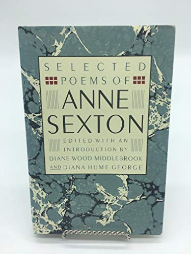 Selected Poems of Anne Sexton (0395445957) by Anne Sexton; Diane Wood Middlebrook; Diana Hume George