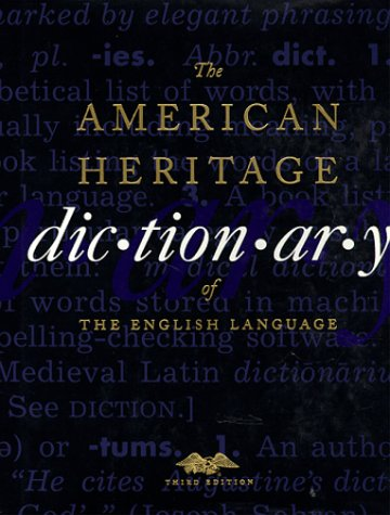 The American Heritage Dictionary of the English Language (Third Edition)