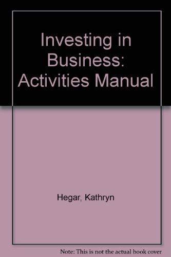 Investing in Business: Hegar, Kathryn W.