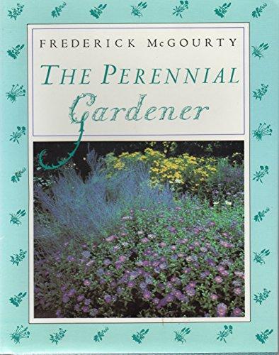 Perennial Gardener: McGourty, Frederick