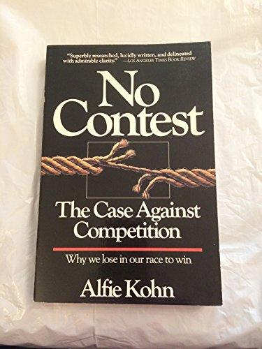 9780395453940: No Contest: Case Against Competition