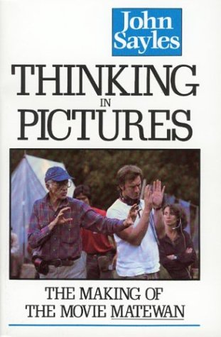 "9780395453995: Thinking in Pictures: The Making of the Movie ""Matewan"""