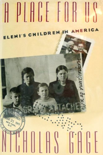 A Place for Us: Eleni's Children in America: Gage, Nicholas