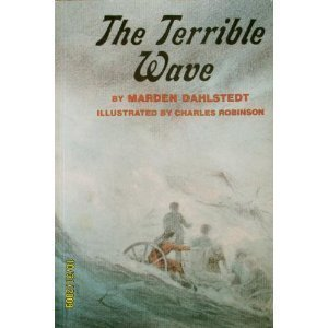 9780395459935: The Terrible Wave