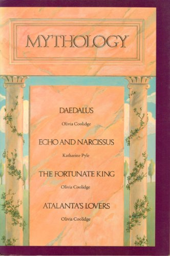 9780395459959: Mythology: Daedalus, Echo and Narcissus, the Fortunate King, Atalanta's Lovers