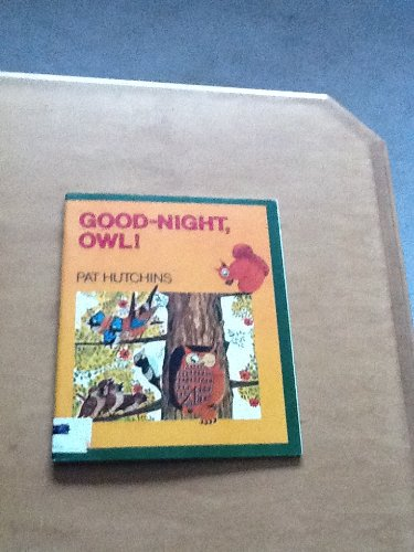 9780395460153: Good night, Owl! [Paperback] by Hutchins, Pat