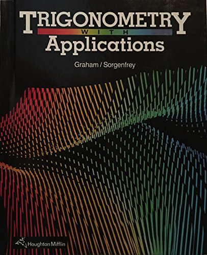 9780395461419: Trigonometry with Applications