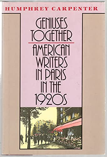 9780395464168: Geniuses Together: American Writers in Paris in the 1920s