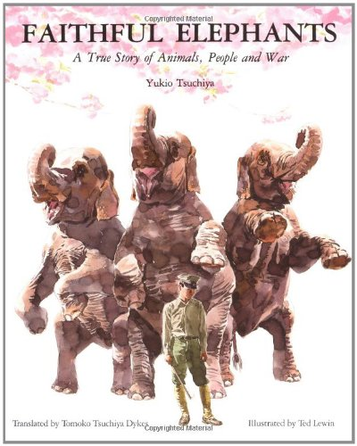 9780395465554: Faithful Elephants: A True Story of Animals, People and War
