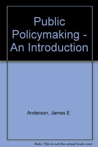 9780395466230: Public Policymaking - An Introduction