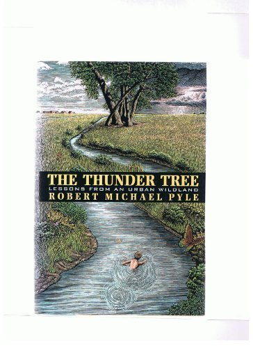 9780395466315: The Thunder Tree: Lessons from an Urban Wildland