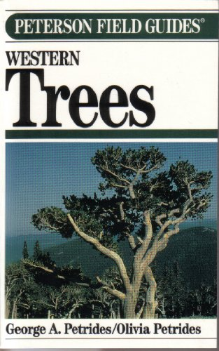 9780395467299: Peterson Field Guide(R) to Western Trees