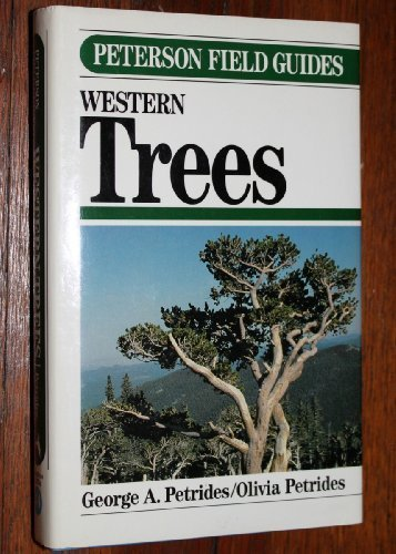 9780395467305: A Field Guide to Western Trees: Western United States and Canada (Peterson Field Guide Series)