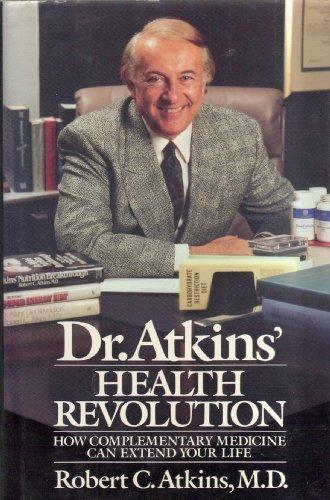 Dr. Atkins' Health Revolution: Atlkins, Robert C. (MD)