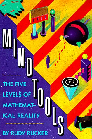 9780395468104: Mind Tools: The Five Levels of Mathematical Reality
