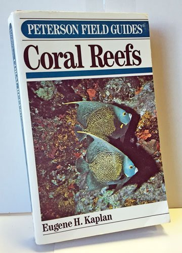 9780395469392: Peterson Field Guide(R) to Coral Reefs of the Caribbean & Florida (Peterson Field Guide Series)