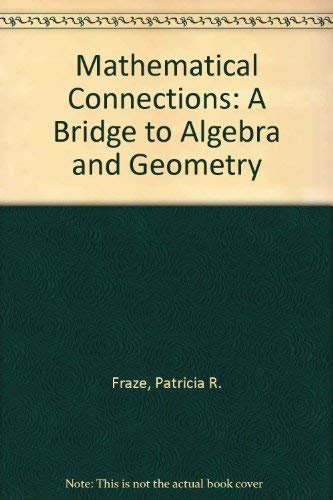 9780395470206: Mathematical Connections: A Bridge to Algebra and Geometry, Teacher Edition