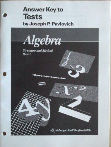 Algebra: Structure and Method, Book 1, Answer: Joseph P. Pavlovich